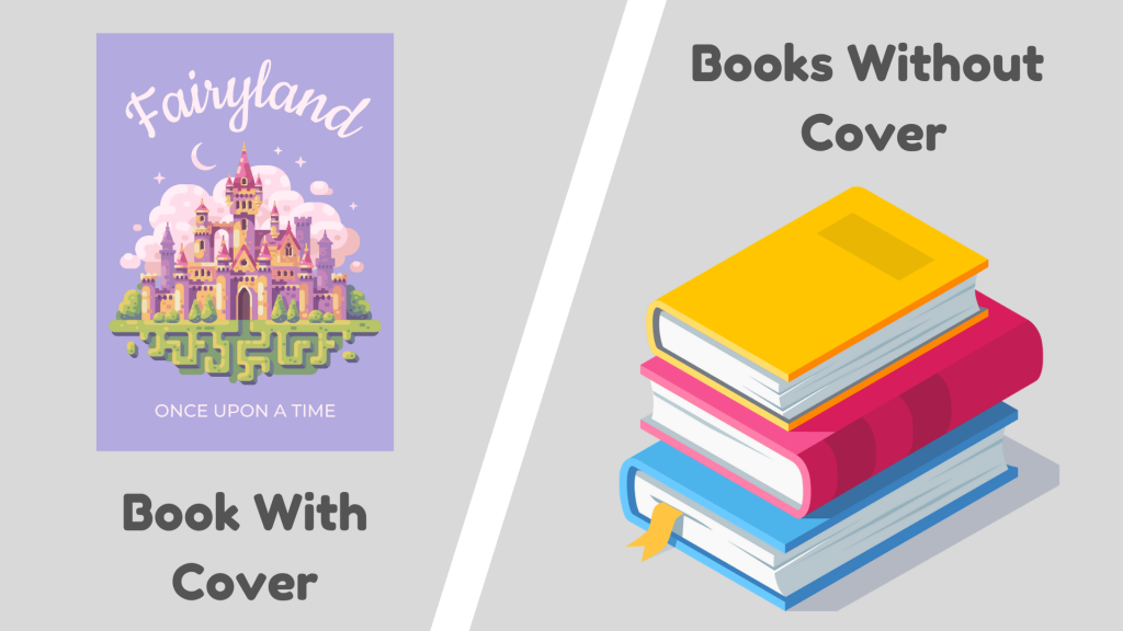 Books With And Without Cover