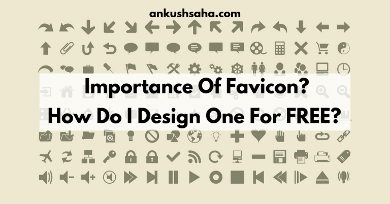 Importance Of Favicons? How Do I Design One For FREE? [2019]